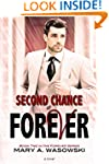 Second Chance at Forever (The Forever...