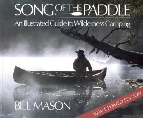 song-of-the-paddle-an-illustrated-guide-to-wilderness-camping