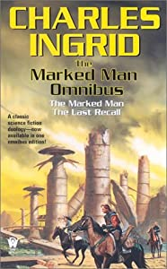 The Marked Man Omnibus by Charles Ingrid
