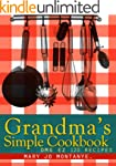 Grandma's Simple Cookbook:OMG EZ 120...