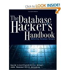 The Database Hackers Handbook: Defending Database Servers
