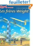 Biggles raconte : Les Fr�res Wright