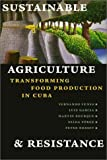 Sustainable Agriculture and Resistance (0935028870) by Fernando Funes