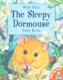 Mark Ezra The Sleepy Dormouse