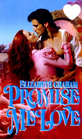 Promise Me Love (Zebra Splendor Historical Romances)