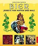 Bier. Jenseits von Hopfen und Malz. (3572013437) by Rätsch, Christian