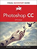 Photoshop CC: Visual QuickStart Guide (2015 release)