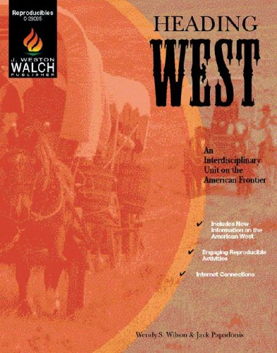 Heading West: An Interdisciplinary Unit on the American Frontier
