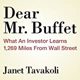 img - for Dear Mr. Buffett: What an Investor Learns 1,269 Miles from Wall Street book / textbook / text book