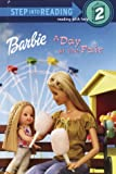 Barbie: At the Fair (Step into Reading) (0375923683) by Pugliano-Martin, Carol