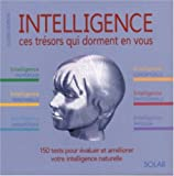 Intelligence : Ces trsors qui dorment en vous