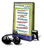 Extreme Life Collection [With Earbuds] (Playaway Children)