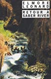 echange, troc Elmore Leonard, Marlène Bondil - Retour à Saber River