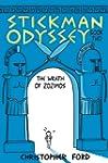 Stickman Odyssey, Book 2: The Wrath o...