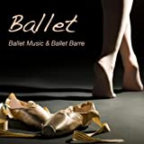A Time for Dancing (Sweet Music for Ballet Lessons)