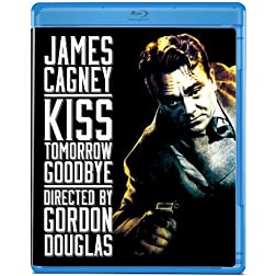 Kiss Tomorrow Goodbye [Blu-ray]