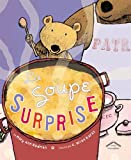 img - for La soupe surprise (French Edition) book / textbook / text book