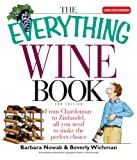 img - for The Everything Wine Book: From Chardonnay to Zinfandel, All You Need to Make the Perfect Choice (Everything ) book / textbook / text book