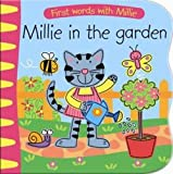 Millie in the Garden (First Words With Millie)