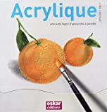 echange, troc David Sanmiguel - Acrylique : Une autre façon d'apprendre à peindre