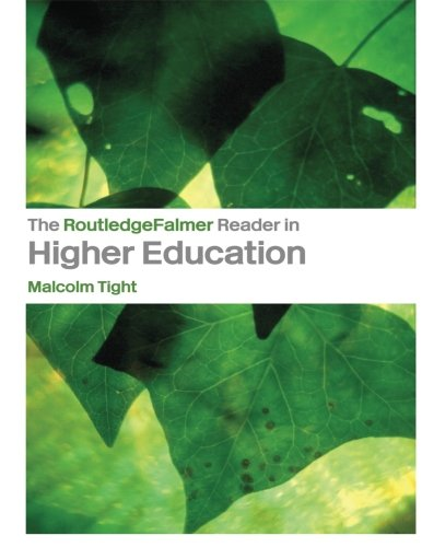 The RoutledgeFalmer Reader in Higher Education (RoutledgeFalmer Readers in Education)