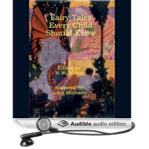 Fairy Tales Every Child Should Know (Unabridged)
