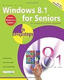 Michael Price Windows 8.1 for Seniors In Easy Steps