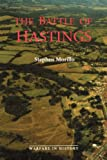 img - for The Battle of Hastings (Warfare in History) book / textbook / text book