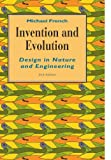 Invention and Evolution: Design in Nature and Engineering (0521469112) by French, Michael