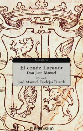 El conde Lucanor/ The Count Lucanor (Clasicos/ Classics) (Spanish Edition)