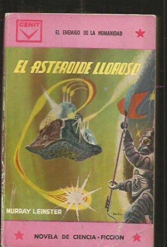 El Asteroide Lloroso