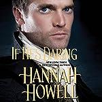 If He's Daring | Hannah Howell