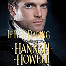 If He's Daring (       UNABRIDGED) by Hannah Howell Narrated by Polly Lee