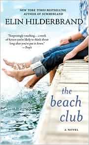 The Beach Club Elin Hilderbrand
