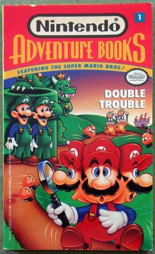 Super Mario Bros: Double Trouble (Nintendo Adventure Books, No. 1)