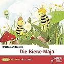 Die Biene Maja Hörspiel von Waldemar Bonsels Gesprochen von: Simone von Zglinicki