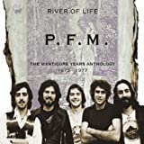 River of Life: Manticore Years Anthology 1973-1977 by PFM (2010-01-26)