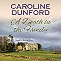 A Death in the Family Audiobook by Caroline Dunford Narrated by Karen Cass