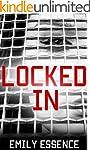 Locked In: One Girl's EXPLOSIVE TRUE...