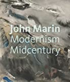 John Marin: Modernism at Midcentury (Portland Museum of Art)