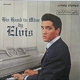 echange, troc Elvis Presley - His Hand in Mine