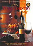 Tasting the Wine Country: Recipes from Romantic Inns and Resorts [With Music CD]