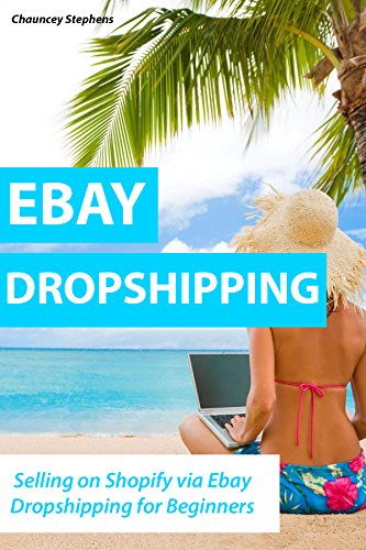 ebay-dropshipping-updated-for-2016-2017-selling-on-shopify-via-ebay-dropshipping-for-beginners