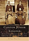 img - for Clinton Junior College (SC) (College History Series) by Peters Aheron Piper Roddey D.Min. Cynthia P. Copeland Ph.D Elaine Johnson McCullough Cheryl J. (2004-10-20) Paperback book / textbook / text book