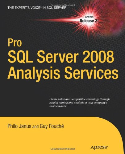Pro SQL Server 2008 Analysis Services (Expert's Voice in...