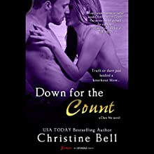 Down for the Count  by Christine Bell Narrated by Felicity Munroe