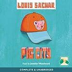 Pig City | Louis Sachar