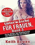 Image de Unterwäsche Für Frauen, Band 3: Heiße Bilder Von Nachtwäsche Und Höschen Für Die Ehefrau