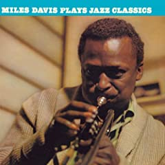 Miles Davis Plays Jazz Classics