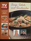 TV Guide Celebrity Dish Soup, Salads and Sandwiches